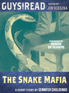 The Snake Mafia (MP3)